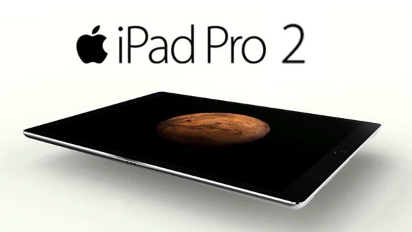 iPad Pro 2 Of Apple In 2017